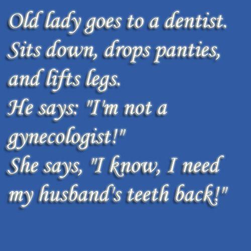 Er komt een vrouw bij de tandarts
